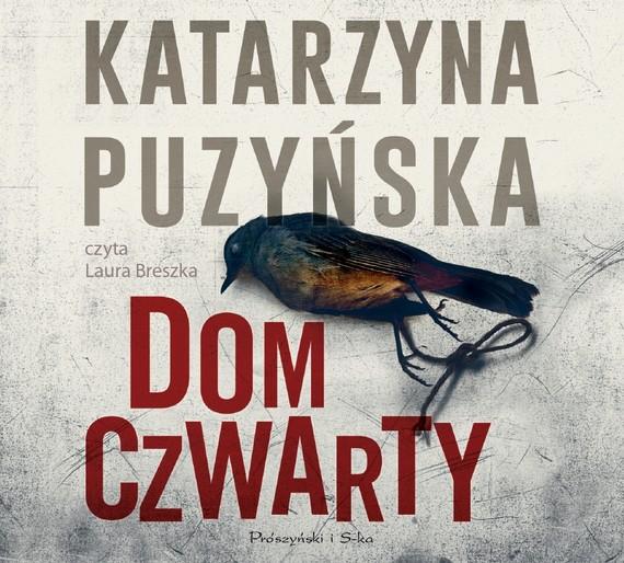okładka Dom czwarty , Audiobook   Katarzyna Puzyńska
