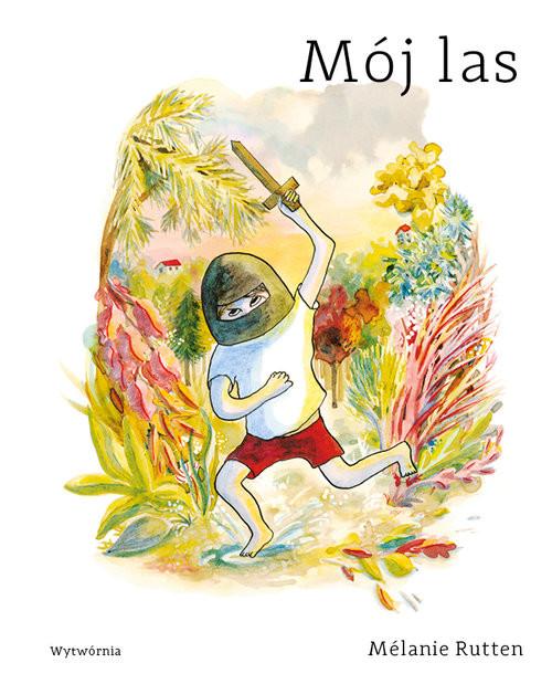 okładka Mój las, Książka | Rutten Melanie