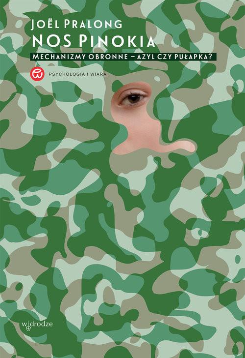 okładka Nos Pinokia Mechanizmy obronne – azyl czy pułapka?, Książka   Joël Pralong