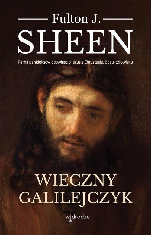 okładka Wieczny Galilejczyk, Książka | Fulton J. Sheen