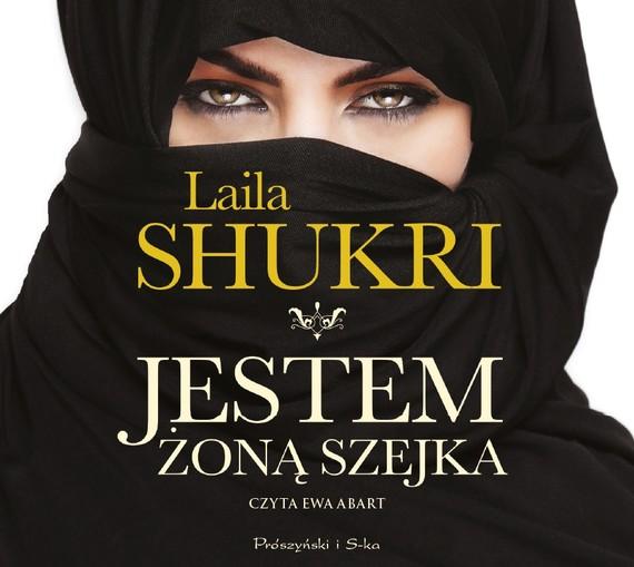 okładka Jestem żoną szejkaaudiobook   MP3   Laila Shukri