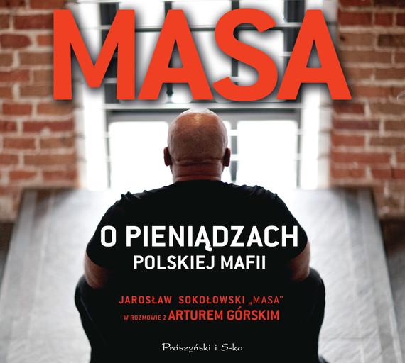 okładka Masa o pieniądzach polskiej mafiiaudiobook | MP3 | Artur Górski