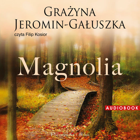 okładka Magnoliaaudiobook | MP3 | Grażyna Jeromin-Gałuszka