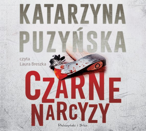 okładka Czarne narcyzy, Audiobook   Katarzyna Puzyńska