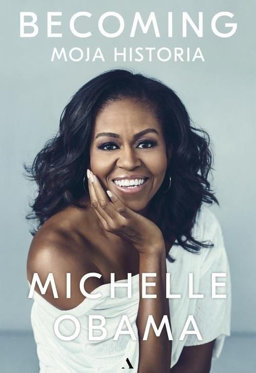 okładka Becoming. Moja historiaksiążka |  | Obama Michelle
