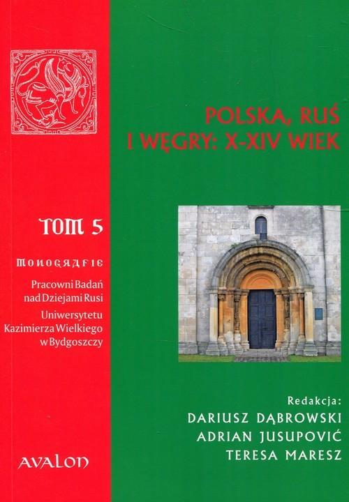 okładka Polska Ruś Węgry X-XIV wiek Tom 5, Książka  