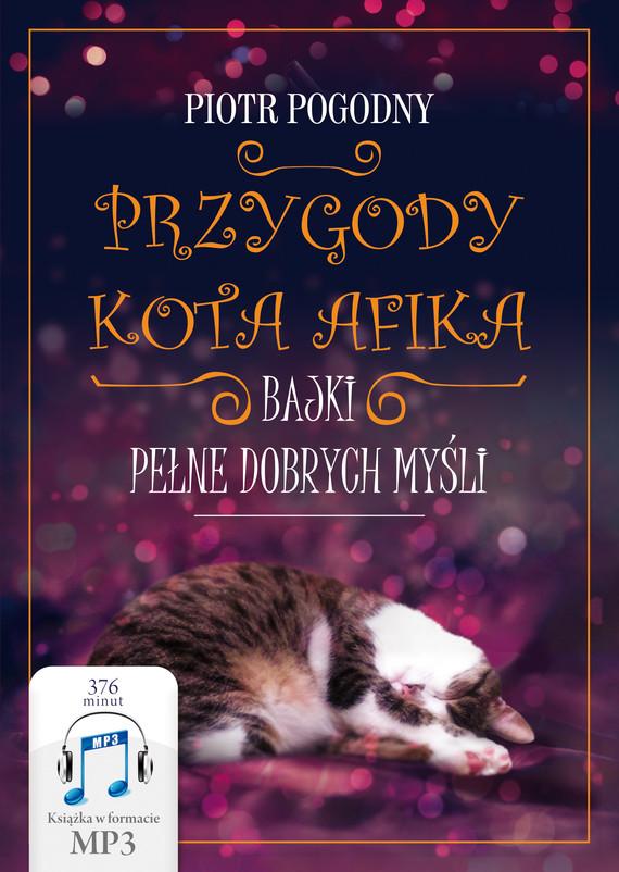 okładka Przygody kota Afikaaudiobook | MP3 | Piotr Pogodny