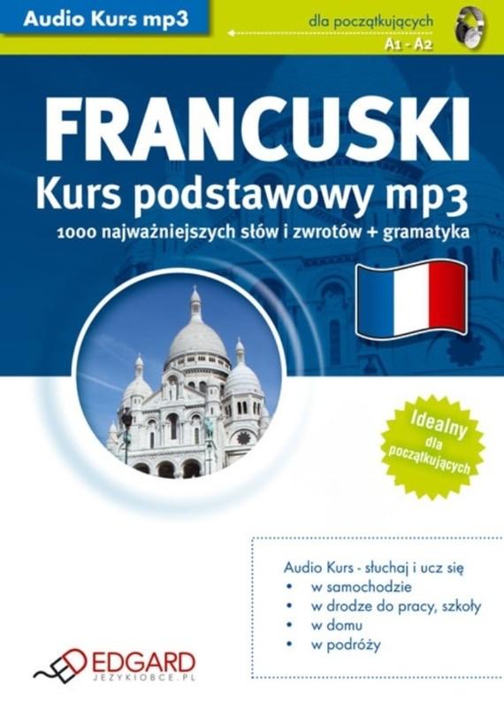 okładka Francuski Kurs podstawowyaudiobook | MP3 | autor zbiorowy