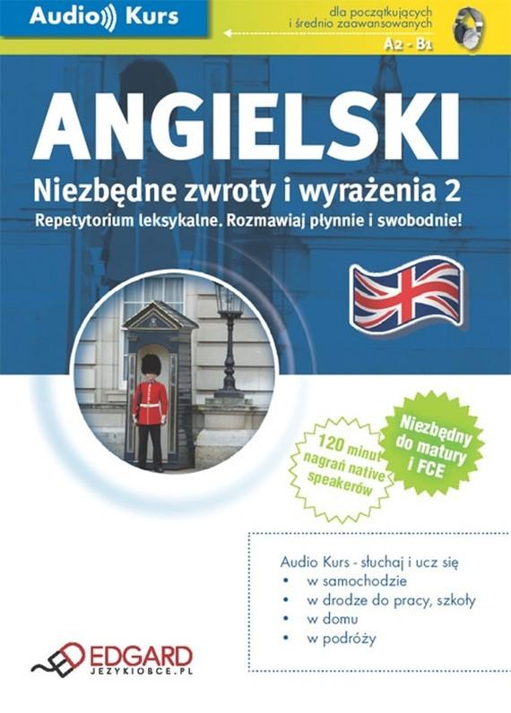 okładka Angielski - Niezbędne zwroty i wyrażenia 2, Audiobook   autor zbiorowy