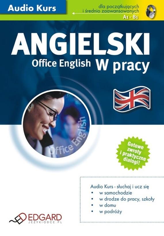 okładka Angielski w pracy Office English, Audiobook | autor zbiorowy