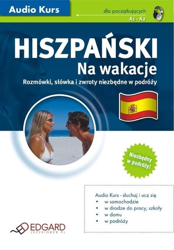 okładka Hiszpański Na wakacje, Audiobook | autor zbiorowy
