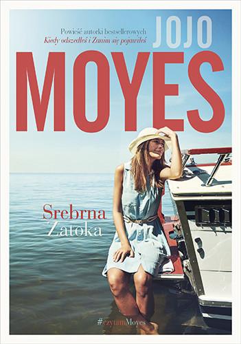 okładka Srebrna zatoka, Książka | Moyes Jojo