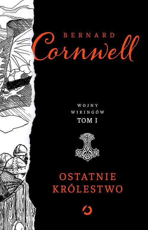 okładka Ostatnie królestwo, Książka | Bernard Cornwell