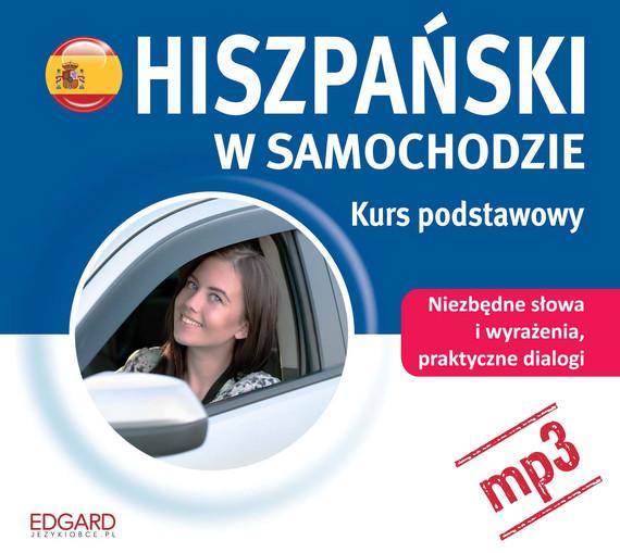 okładka Hiszpański w samochodzie. Kurs podstawowyaudiobook   MP3   autor zbiorowy