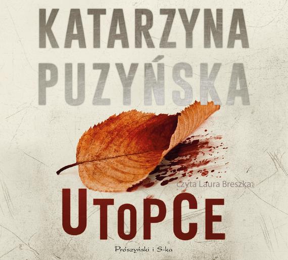 okładka Utopce, Audiobook   Katarzyna Puzyńska