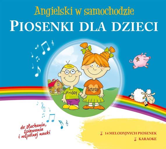 okładka Angielski w samochodzie - Piosenki dla dzieci, Audiobook | autor zbiorowy