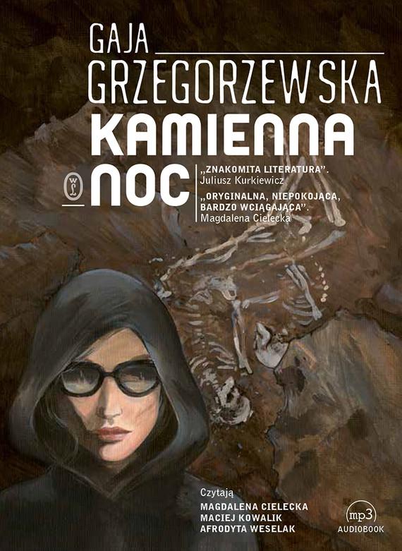 okładka Kamienna nocaudiobook | MP3 | Gaja Grzegorzewska