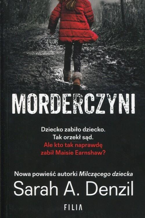 okładka Morderczyni, Książka | Sarah A. Denzil