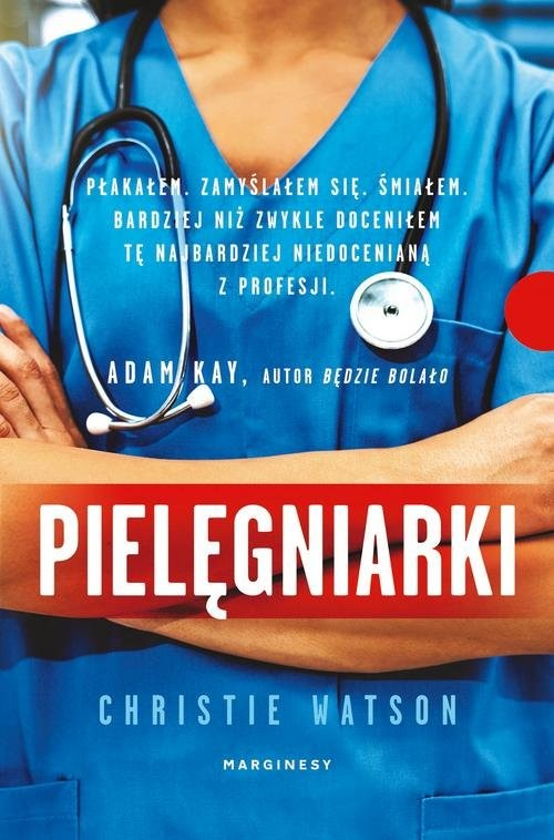 okładka Pielęgniarki Sceny ze szpitalnego życia, Książka | Watson Christie