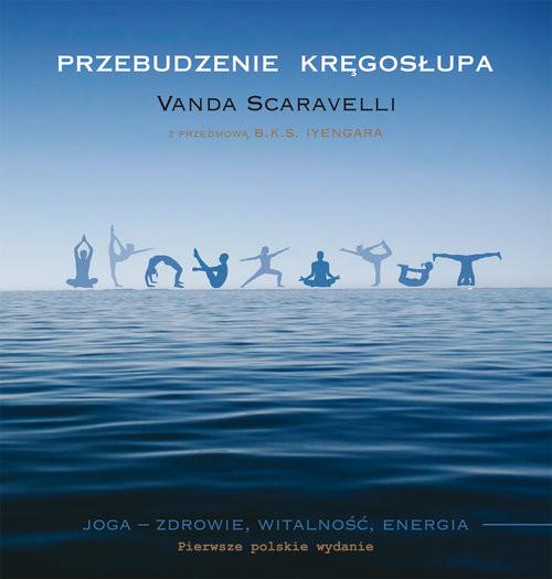 okładka Przebudzenie kręgosłupaksiążka      Scaravelli Vanda