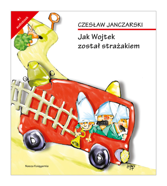 okładka Jak Wojtek został strażakiem, Audiobook | Czesław Janczarski
