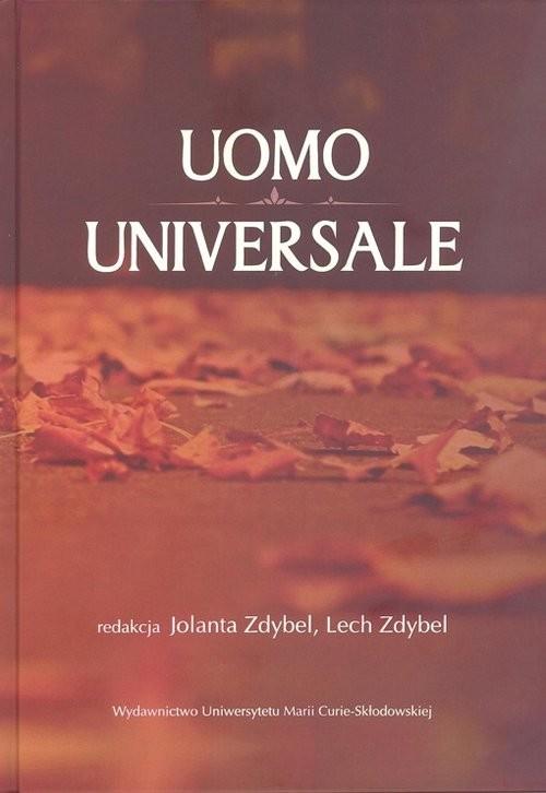 okładka Uomo universale Rozważania o człowieku społeczeństwie i wartościach poświęcone pamięci Profesora S, Książka |