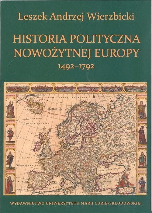 okładka Historia polityczna nowożytnej Europy 1492-1792, Książka | Leszek Andrzej Wierzbicki