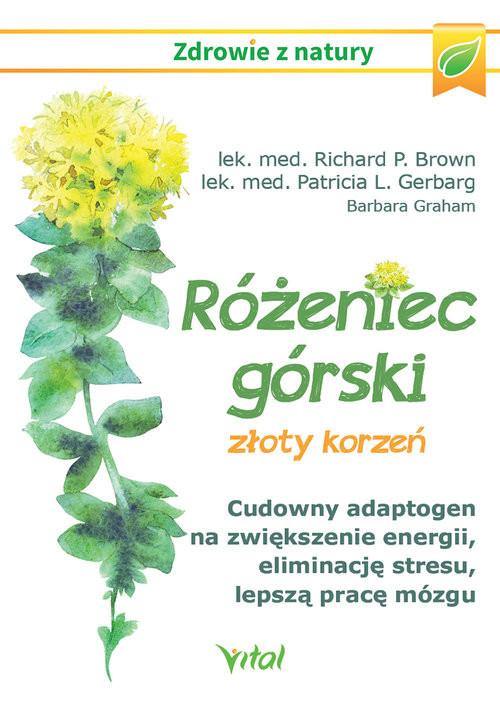 okładka Różeniec górski złoty korzeń, Książka | Richard Brown