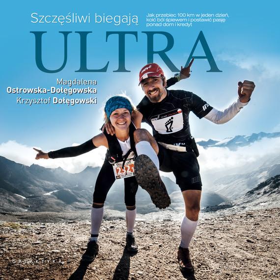 okładka Szczęśliwi biegają ultra [mp3], Audiobook | Krzysztof Dołęgowski, Magdalena Ostrowska-Dołęgowska