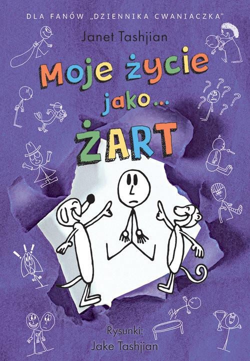 okładka Moje życie jako… ŻART, Książka   Tashjian Janet