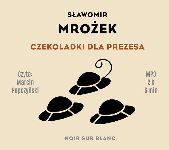 okładka Czekoladki dla Prezesaaudiobook | MP3 | Sławomir Mrożek