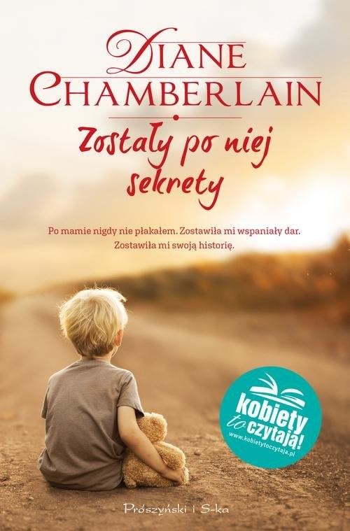 okładka Zostały po niej sekrety, Książka | Chamberlain Diane