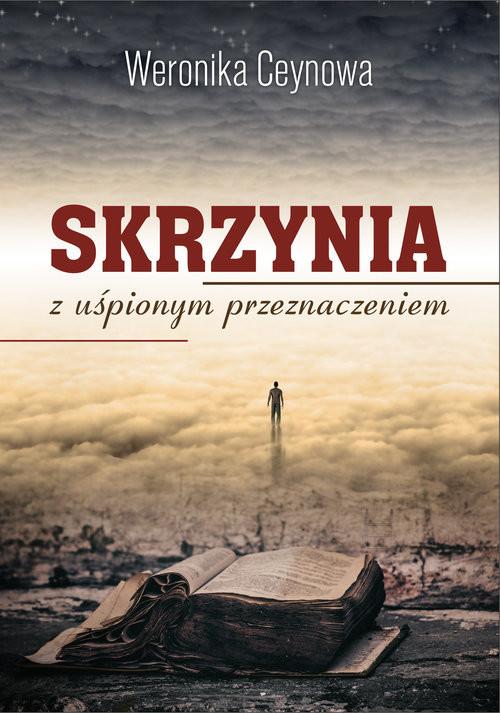 okładka Skrzynia z uśpionym przeznaczeniem, Książka | Ceynowa Weronika