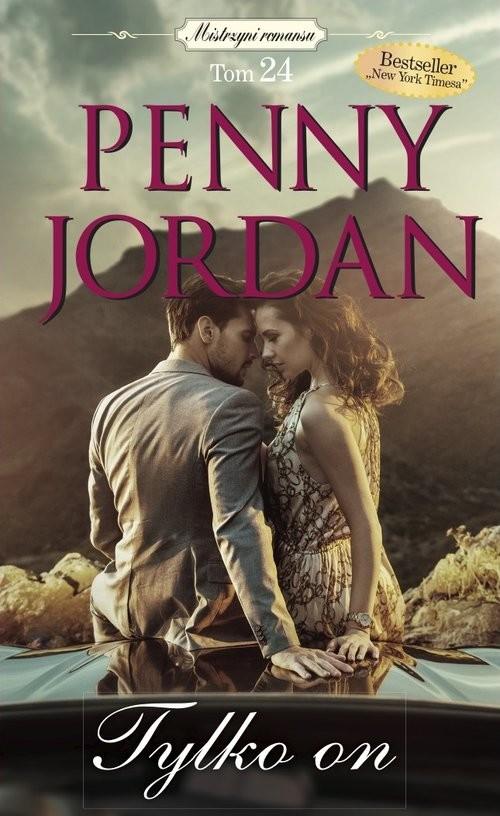 okładka MIstrzyni Romansu Tom 24 Tylko on Tylko on, Książka | Jordan Penny