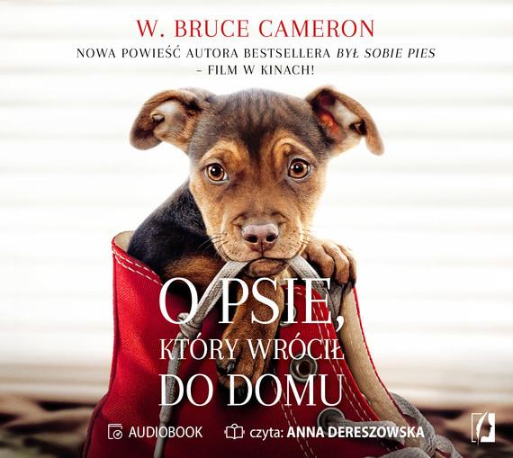 okładka O psie, który wrócił do domuaudiobook | MP3 | W. Bruce Cameron