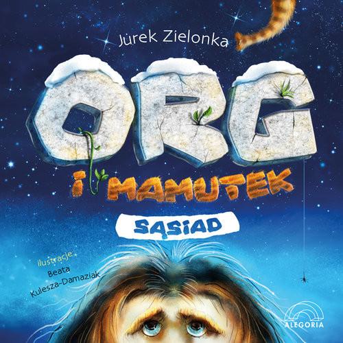 okładka Org i mamutek. Sąsiad, Książka | Zielonka Jurek