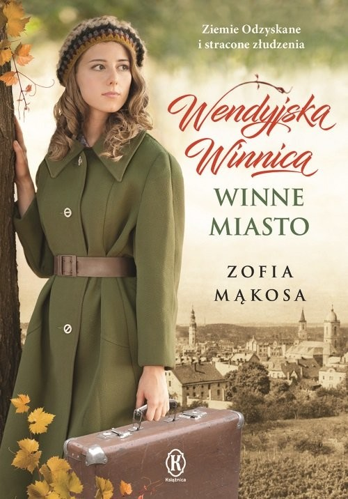 okładka Wendyjska Winnica Winne miasto, Książka | Mąkosa Zofia