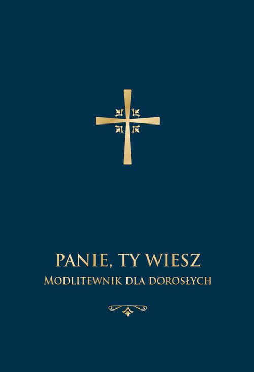 okładka Panie, Ty wiesz. Modlitewnik dla dorosłych, Książka | Stranz Jerzy