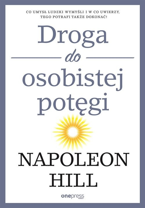 okładka Droga do osobistej potęgi, Książka | Napoleon Hill