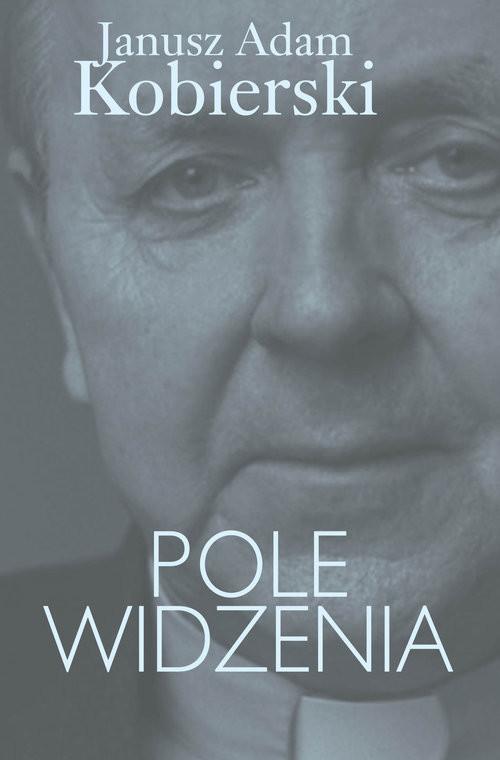 okładka Pole widzenia, Książka | Janusz Adam Kobierski