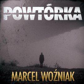 okładka Powtórka, Audiobook | Marcel Woźniak