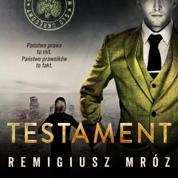 okładka Testament, Audiobook | Remigiusz Mróz