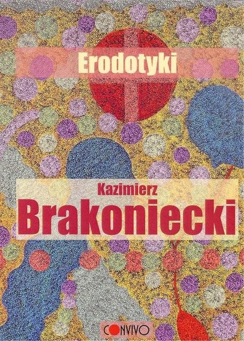 okładka Erodotyki, Książka | Kazimierz  Brakoniecki