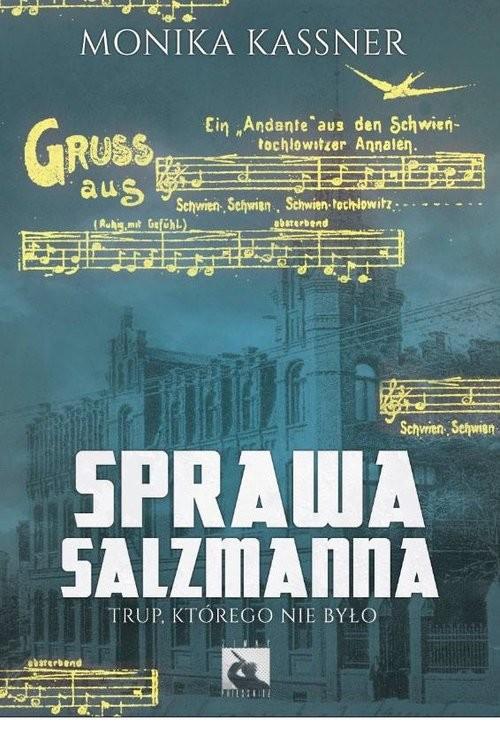 okładka Sprawa Salzmanna Trup, którego nie było, Książka | Kassner Monika