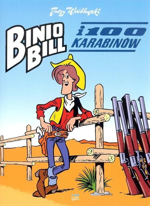 okładka Binio Bill i 100 karabinów, Książka | Wróblewski Jerzy