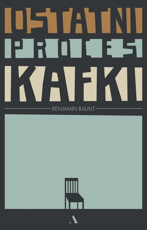 okładka Ostatni proces Kafki, Książka | Balint Benjamin