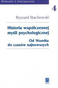 okładka Historia współczesnej myśli psychologicznej Tom 4 Od Wundta do czasów najnowszych, Książka | Stachowski Ryszard