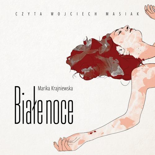 okładka Białe noceaudiobook   MP3   Marika Krajniewska