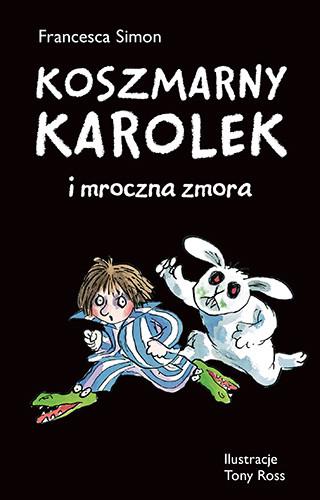 okładka Koszmarny Karolek i mroczna zmora, Książka | Francesca Simon