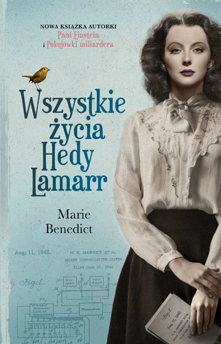 okładka Wszystkie życia Hedy Lamarr, Książka | Benedict Marie